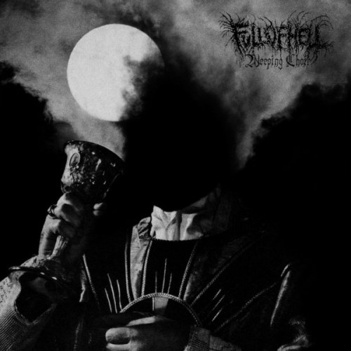 fullofhell_weepingchoir